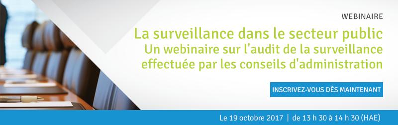 La surveillance dans le secteur public – Un webinaire sur l'audit de la surveillance effectuée par les conseils d'administration